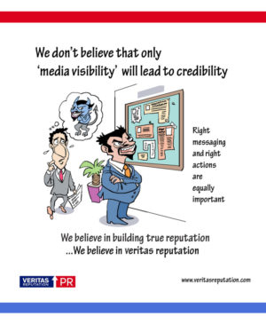 We don't belive that only 'media visibility' will lead to credibility